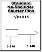 Standard No-Shoulder Shutter Pins